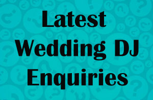 Wedding DJ Enquiries Wales